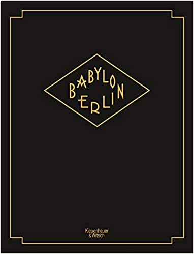 Babylon Berlin Hintergrund