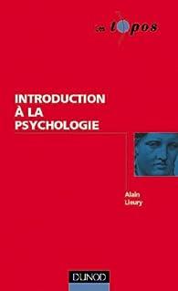 Introduction à la psychologie par Alain Lieury