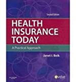 Health Insurance Today - Text and MediSoft Version 14 Demo CD Package, Beik, Janet I., 1437703852