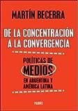 img - for De La Concentracion A L/Convergencia book / textbook / text book
