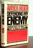 Defending My Enemy, Aryeh Neier, 0525089721