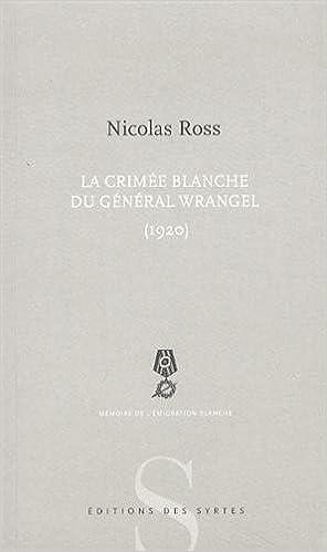En ligne La Crimée blanche du général Wrangel (1920) pdf, epub