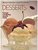 Better Homes and Gardens Desserts, Better Homes and Gardens Editors, 0696021994