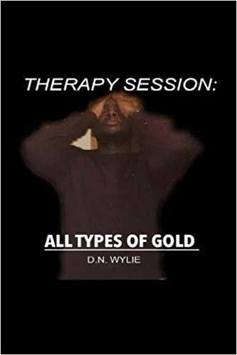 amazon therapy session all types of gold d n wylie urban life