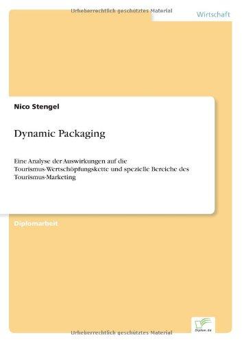 Dynamic Packaging Eine Analyse der Auswirkungen auf die Tourismus-Wertsch?pfungskette und spezielle Bereiche des Tourismus-Marketing  [Stengel, Nico] (Tapa Blanda)