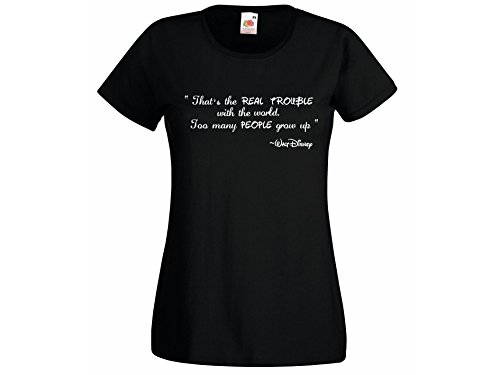 Womens T-Shirt Walt Disney Quote The real proble with the world Design Tshirt