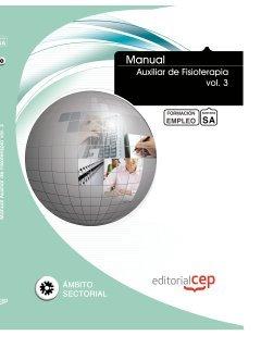 Descargar Libro Manual Auxiliar De Fisioterapia Vol. 3. Formación Para El Empleo Euroinnova Editorial S.l.