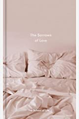 The Sorrows of Love (Essay Books) Hardcover