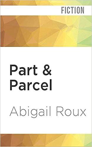 Part Parcel Sidewinder 3 By Abigail Roux