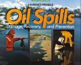 Oil Spills, Laurence Pringle, 0688098606