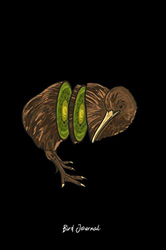 Bird Journal: Lined Journal - Kiwi Bird Funny Fruit Animal Jokes Humor Pun Lover Gift - Black Ruled Diary, Prayer, Gratitude, Writing, Travel, Notebook For Men Women - 6x9 120 pages - Ivory Paper ()