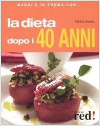 dieta dopo 40 anni