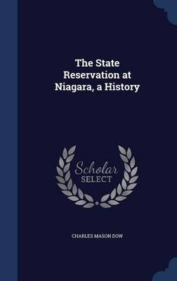 Read Online The State Reservation at Niagara, a History(Hardback) - 2015 Edition pdf epub