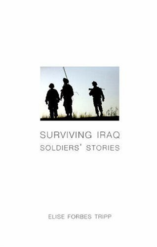 Surviving Iraq: Soldiers' Stories ()