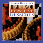 High Flavor, Low-Fat Deserts, Steven Raichlen, 0670871362