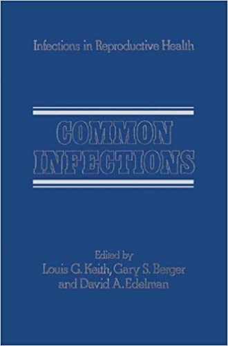 Common Infections (Infections in Reproductive Health Care