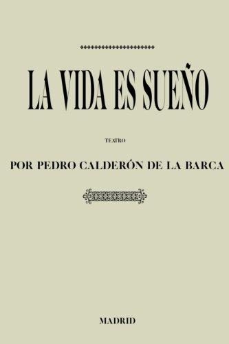 Antología Pedro Calderón de la Barca: La vida es sueño (con notas) (Spanish Edition)