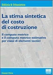 Amazon It Computo Metrico E Stima Dei Lavori Con Contenuto