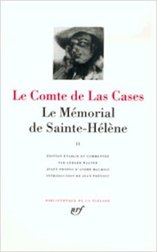 Lire Las Cases : Le Mémorial de Sainte-Hélène, tome 2 : Septembre 1816 - Octobre 1818, chapitres IX à XIV epub pdf
