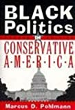 img - for Black Politics in Conservative America (2nd Edition) book / textbook / text book