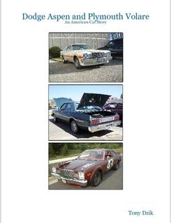 - Dodge Aspen and Plymouth Volare: An American Car Story