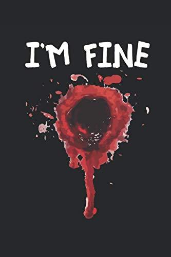 I'm Fine: Notebook 6x9