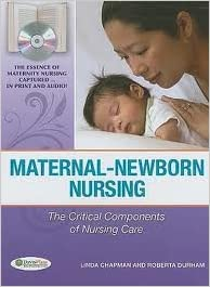 Download online Maternal-Newborn Nursing: The Critical Components of Nursing Care 1st (first) edition PDF, azw (Kindle), ePub