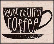 Hero Arts You're My Cup of Coffee Woodblock Stamp