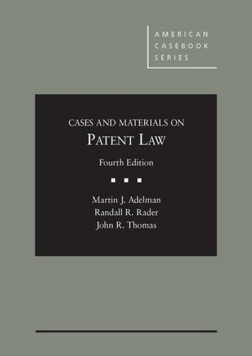 Patent Law,Case+Materials