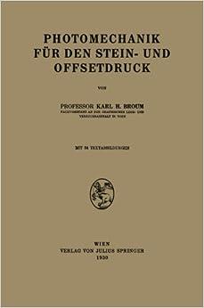 Photomechanik f????r den Stein- und Offsetdruck (German Edition) by Karl H. Broum (2013-10-04)