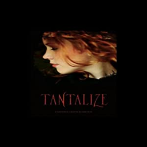 Tantalize Audiobook