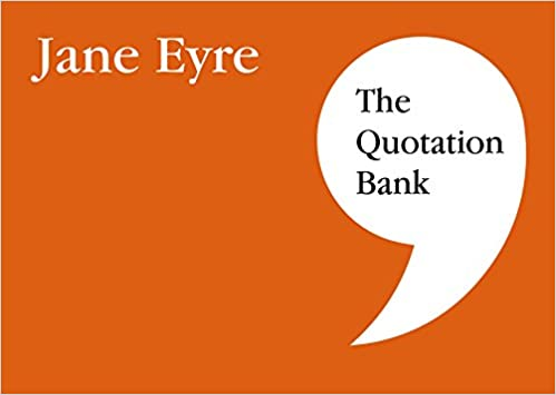 The Quotation Bank Jane Eyre Gcse Revision And Study Guide