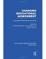 Changing Educational Assessment: International Perspectives and Trends