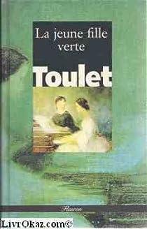 La jeune fille verte par Toulet