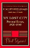 Fitzgerald: My Lost City: Personal Essays, 1920–1940