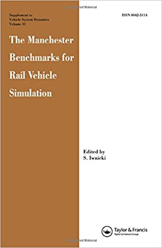 The Manchester Benchmarks for Rail Vehicle Simulation (Supplement