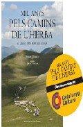 Descargar Libro Mil Anys Pels Camins De L'herba: El Llegat D'un Món Que S'acaba Ferran Miralles
