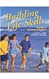 Building Life Skills, Louise A. Liddell and Yvonne S. Gentzler, 1566378869