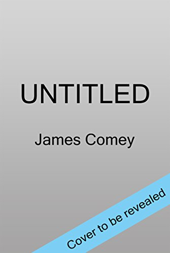 Untitled By James Comey