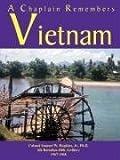 A Chaplain Remembers Vietnam, Samuel W. Hopkins, 0615158285