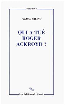 Qui a tué Roger Ackroyd ? par Bayard