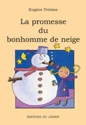 La promesse du bonhomme de neige par Evgénios Trivizás