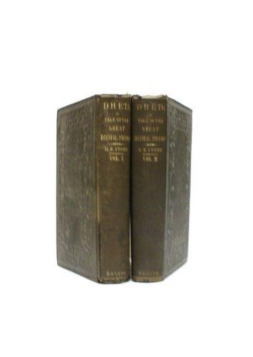 DRED; A TALE OF THE GREAT DISMAL SWAMP. IN TWO VOLUMES. VOLS. I & II.