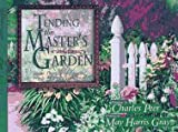 Tending the Master's Garden, May G. Harris, 0892213159