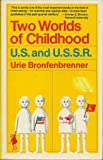 Two Worlds of Childhood, Urie Brofenbrenner, 0671212389