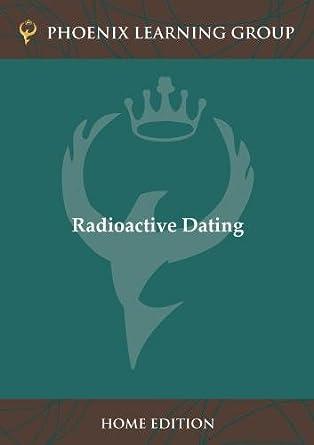uses of radioactive dating
