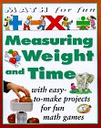 Measuring Weight and Time, Andrew King, 0761307486