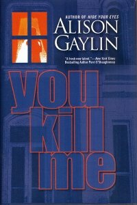 book cover of You Kill Me