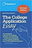 img - for The College Application Essay 4th (fourth) edition Text Only book / textbook / text book