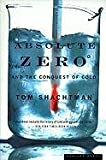 [Absolute Zero and the Conquest of Cold] (By: Tom Shachtman) [published: March, 2001]